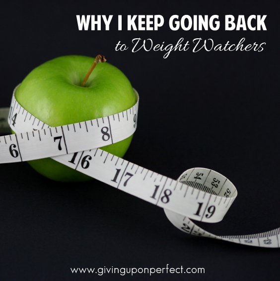 Why I Keep Going Back to Weight Watchers