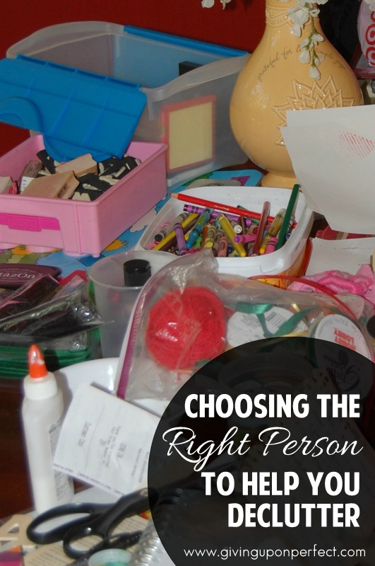 Choosing the Right Person to Help You Declutter