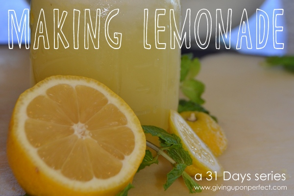 31 Days of Making Lemonade