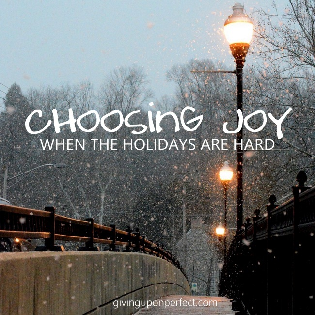 Choosing Joy When the Holidays Are Hard (a FREE ebook)