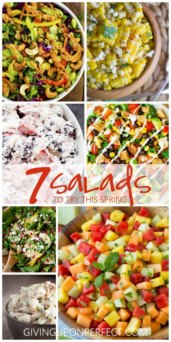 Seven Salads to Try This Spring | Works for Me Wednesday via givinguponperfect.com